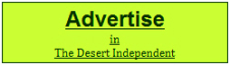 Advertise in The Desert Independent